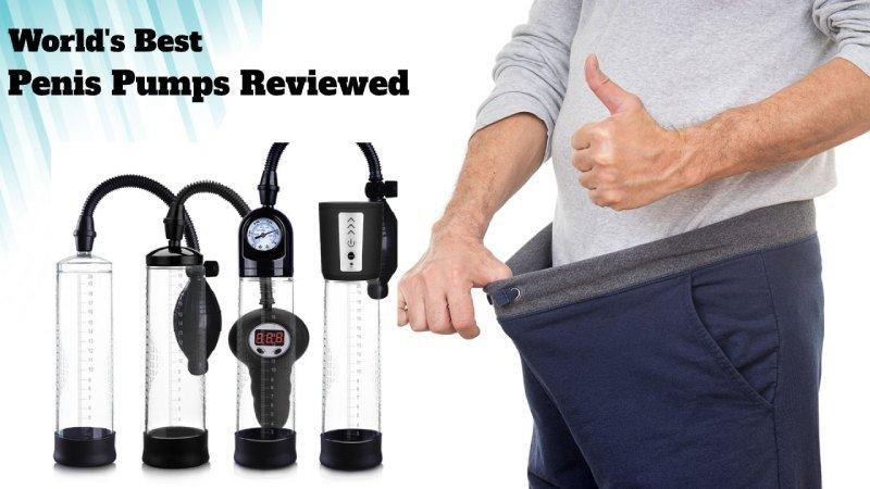 best penis pumps